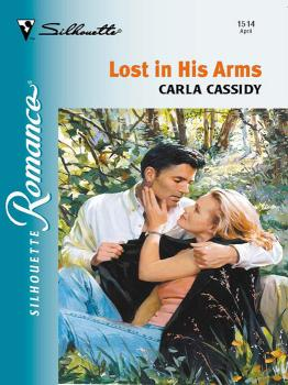 Читать Lost In His Arms - Carla  Cassidy