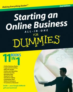 Читать Starting an Online Business All-in-One Desk Reference For Dummies - Joel  Elad