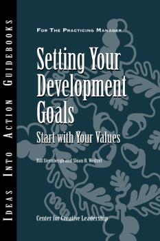 Читать Setting Your Development Goals - Center for Creative Leadership (CCL)