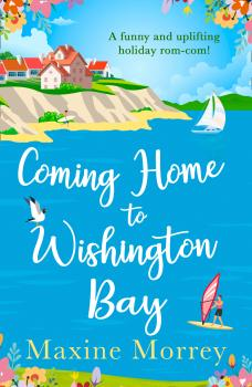 Читать Coming Home to Wishington Bay - Maxine  Morrey