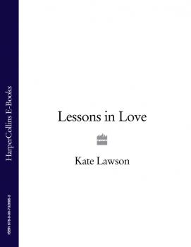 Читать Lessons in Love - Kate Lawson