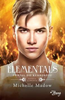Читать Portal do Kerberosu. Elementals. Tom 4 - Michelle  Madow