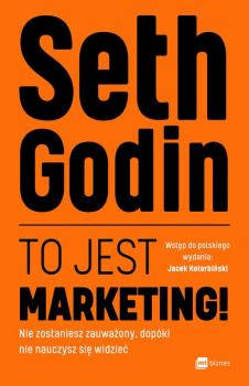 Читать To jest marketing! - Seth  Godin