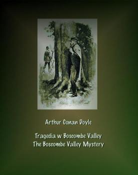 Читать Tragedia w Boscombe Valley. The Boscombe Valley Mystery - Артур Конан Дойл