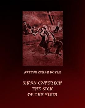 Читать Znak czterech. The Sign of Four - Артур Конан Дойл