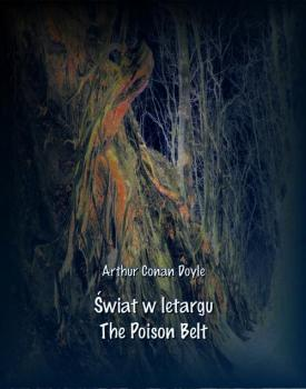 Читать Świat w letargu. The Poison Belt - Артур Конан Дойл
