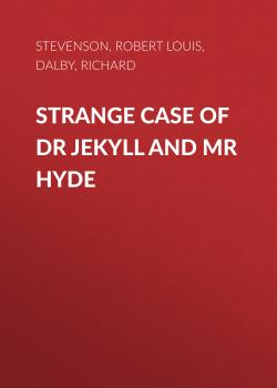 Читать Strange Case of Dr Jekyll and Mr Hyde - Роберт Льюис Стивенсон