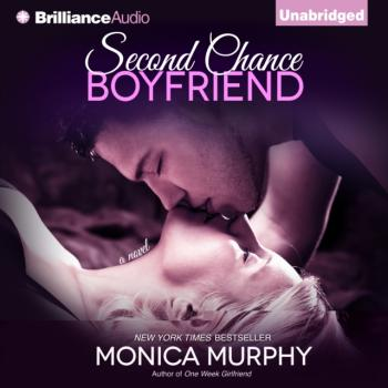 Читать Second Chance Boyfriend - Моника Мерфи