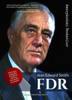 Читать FDR Franklin Delano Roosevelt - Jean Edward  Smith