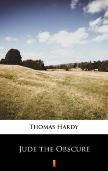 Читать Jude the Obscure - Thomas Hardy