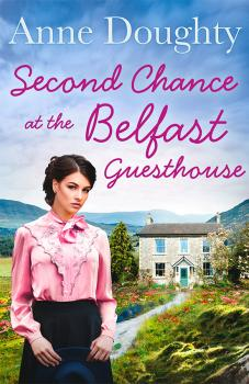 Читать Second Chance at the Belfast Guesthouse - Anne  Doughty