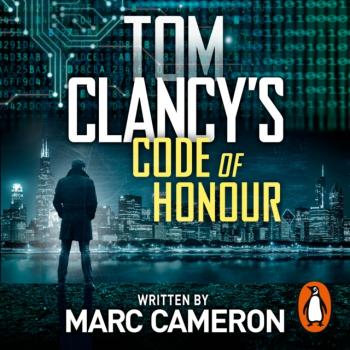 Читать Tom Clancy's Code of Honour - Marc Cameron