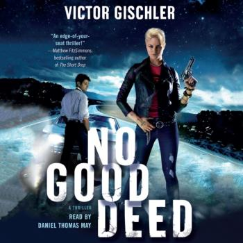 Читать No Good Deed - Victor  Gischler