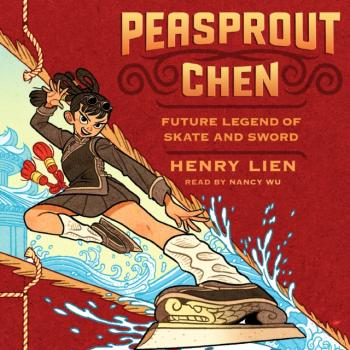 Читать Peasprout Chen, Future Legend of Skate and Sword (Book 1) - Henry Lien