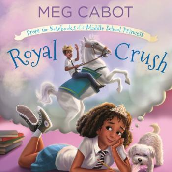 Читать Royal Crush: From the Notebooks of a Middle School Princess - Meg  Cabot