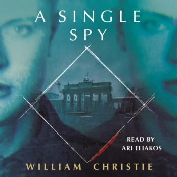 Читать Single Spy - William Dougal Christie