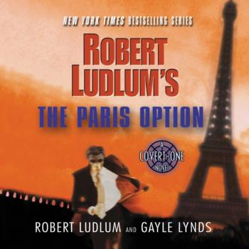 Читать Robert Ludlum's The Paris Option - Gayle  Lynds