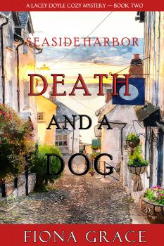 Читать Death and a Dog - Fiona Grace