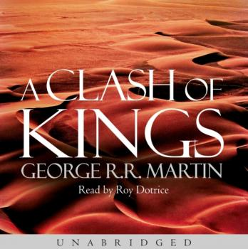 Читать Clash of Kings - George R.r. Martin