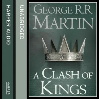 Читать Clash of Kings (Part Two) - George R.r. Martin