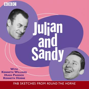 Читать Round The Horne  Julian And Sandy - Barry Took