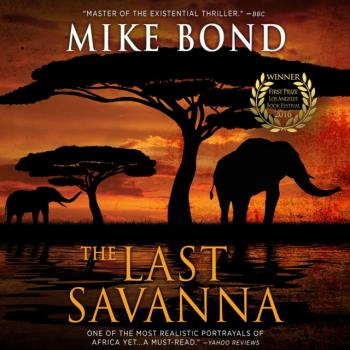 Читать Last Savanna - Mike Bond