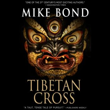 Читать Tibetan Cross - Mike Bond