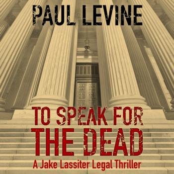 Читать To Speak for the Dead - Paul  Levine