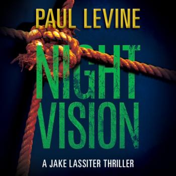 Читать Night Vision - Paul  Levine