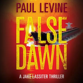 Читать False Dawn - Paul  Levine
