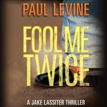 Читать Fool Me Twice - Paul  Levine