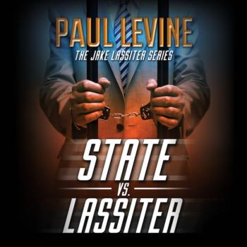 Читать State vs. Lassiter - Paul  Levine