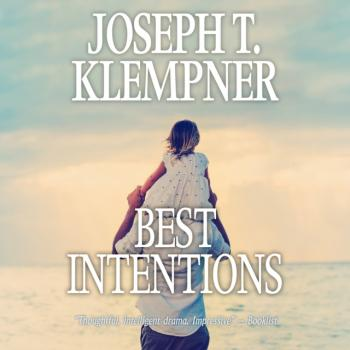 Читать Best Intentions - Joseph T. Klempner