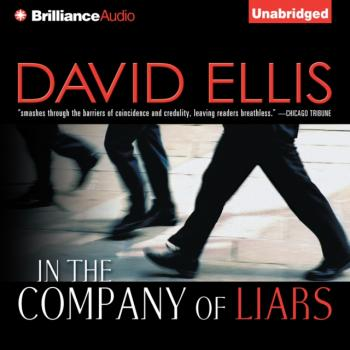 Читать In the Company of Liars - David Ellis