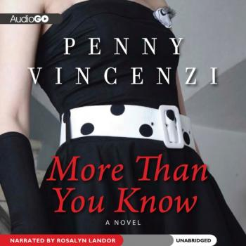 Читать More Than You Know - Penny Vincenzi