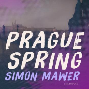 Читать Prague Spring - Simon  Mawer