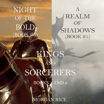 Читать Kings and Sorcerers Bundle - Морган Райс
