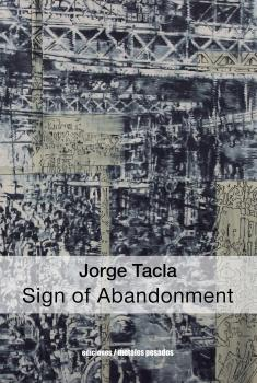 Читать Jorge Tacla: Sign of Abandonment - Отсутствует