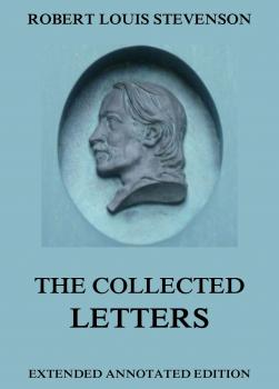 Читать The Collected Letters - Robert Louis Stevenson