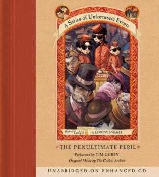 Читать Series of Unfortunate Events #12: The Penultimate Peril - Lemony Snicket