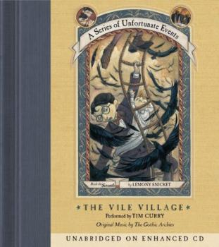 Читать Series of Unfortunate Events #7: The Vile VillageDA - Lemony Snicket