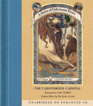 Читать Series of Unfortunate Events #9: The Carnivorous Carnival - Lemony Snicket