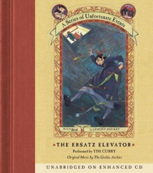 Читать Series of Unfortunate Events #6: The Ersatz Elevator - Lemony Snicket