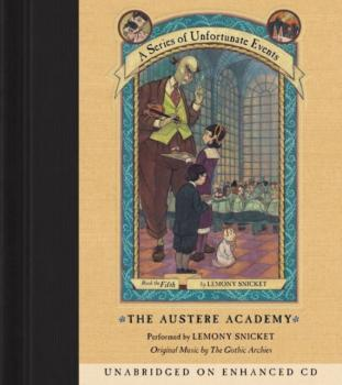 Читать Series of Unfortunate Events #5: The Austere Academy - Lemony Snicket