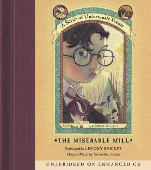 Читать Series of Unfortunate Events #4: The Miserable Mill - Lemony Snicket