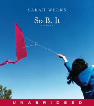 Читать So B. It - Sarah Weeks