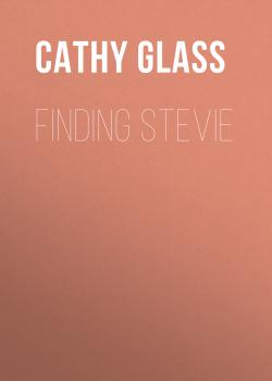 Читать Finding Stevie - Cathy Glass