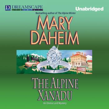 Читать The Alpine Xanadu - An Emma Lord Mystery 24 (Unabridged) - Mary  Daheim