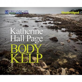 Читать The Body in the Kelp - A Faith Fairchild Mystery, Book 2 (Unabridged) - Katherine Hall Page