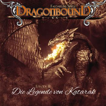 Читать Dragonbound, Episode 11: Die Legende von Katarak - Peter Lerf